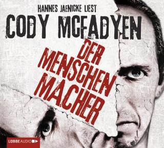 Cody Mcfadyen: Der Menschenmacher