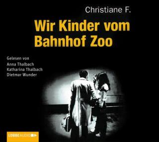 Horst Rieck, Kai Hermann, Christiane F.: Wir Kinder vom Bahnhof Zoo