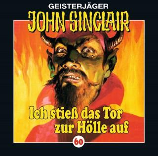 Jason Dark: John Sinclair, Folge 60: Ich stieß das Tor zur Hölle auf (I/ III)