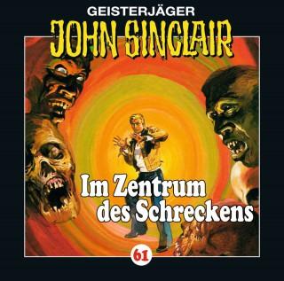 Jason Dark: John Sinclair, Folge 61: Im Zentrum des Schreckens (II/III)