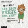 Philipp Möller: Bin isch Freak, oda was?! - Geschichten aus einer durchgeknallten Republik