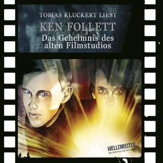 Ken Follett: Das Geheimnis des alten Filmstudios