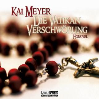 Kai Meyer: Die Vatikan Verschwörung