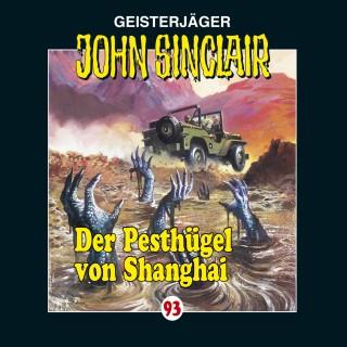 Jason Dark: John Sinclair, Folge 93: Der Pesthügel von Shanghai
