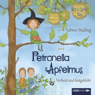 Sabine Städing: Petronella Apfelmus, Teil 1: Verhext und festgeklebt