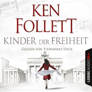 Ken Follett: Kinder der Freiheit (Gekürzt)