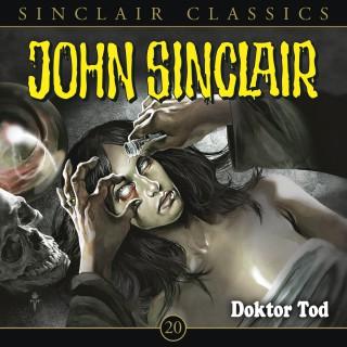 Jason Dark: John Sinclair - Classics, Folge 20: Doktor Tod