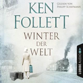 Ken Follett: Winter der Welt (Ungekürzt)