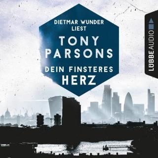 Tony Parsons: Dein finsteres Herz - Detective Max Wolfes erster Fall (Gekürzt)