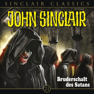 Jason Dark: John Sinclair - Classics, Folge 21: Bruderschaft des Satans