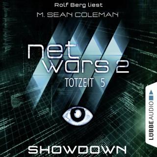 M. Sean Coleman: Netwars, Staffel 2: Totzeit, Folge 5: Showdown