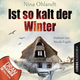 Nina Ohlandt: Ist so kalt der Winter - Nordsee-Krimi Kurzgeschichte (Ungekürzt)