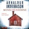Arnaldur Indriðason: Menschensöhne