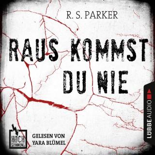 R. S. Parker: Hochspannung, Folge 2: Raus kommst du nie