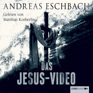 Andreas Eschbach: Das Jesus-Video (Ungekürzt)