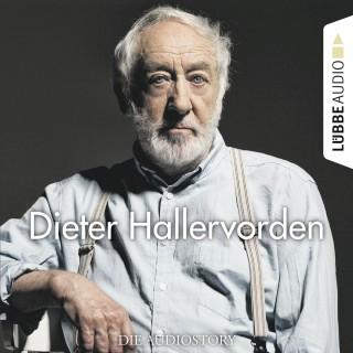 Christian Bärmann, Martin Maria Schwarz: Dieter Hallervorden - Die Audiostory