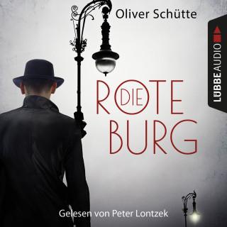 Oliver Schütte: Die Rote Burg - Metropolis Berlin