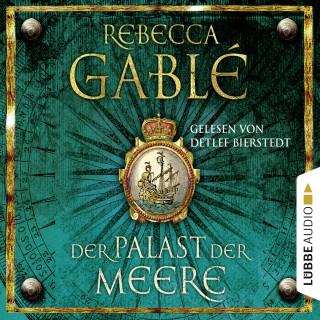 Rebecca Gablé: Der Palast der Meere - Historischer Roman