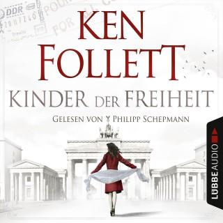 Ken Follett: Jahrhundert-Trilogie, Folge 3: Kinder der Freiheit