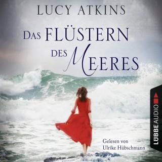 Lucy Atkins: Das Flüstern des Meeres