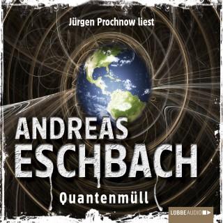 Andreas Eschbach: Quantenmüll - Kurzgeschichte