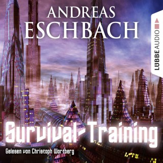 Andreas Eschbach: Survival-Training - Kurzgeschichte