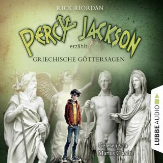 Rick Riordan: Percy Jackson erzählt, Teil 1: Griechische Göttersagen (Gekürzt)