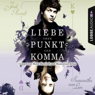 Jodi Picoult, Samantha van Leer: Liebe ohne Punkt und Komma - Teil 2