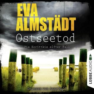 Eva Almstädt: Ostseetod - Pia Korittkis elfter Fall