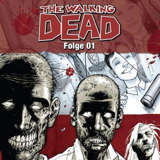 Robert Kirkman: The Walking Dead, Folge 1