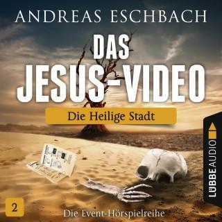 Andreas Eschbach: Das Jesus-Video, Folge 2: Die heilige Stadt