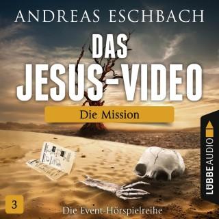 Andreas Eschbach: Das Jesus-Video, Folge 3: Die Mission