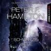 Peter F. Hamilton: Schwarze Welt (Ungekürzt)