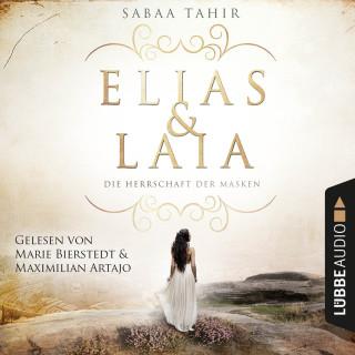 Sabaa Tahir: Elias & Laia - Die Herrschaft der Masken (Ungekürzt)