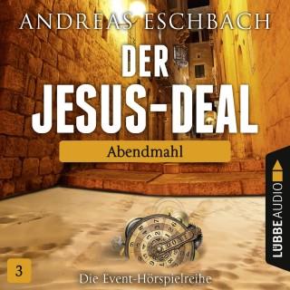 Andreas Eschbach: Der Jesus-Deal, Folge 3: Abendmahl
