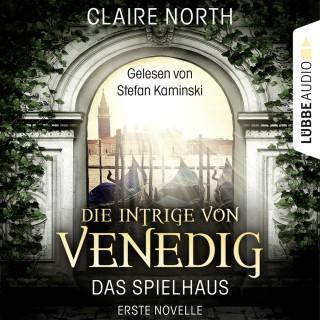 Claire North: Die Intrige von Venedig - Die Spielhaus-Trilogie, Novelle 1