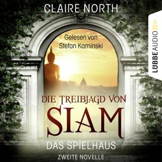 Claire North: Die Treibjagd von Siam - Die Spielhaus-Trilogie, Novelle 2