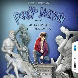 Rick Riordan: Percy Jackson erzählt, Teil 2: Griechische Heldensagen (Gekürzt)