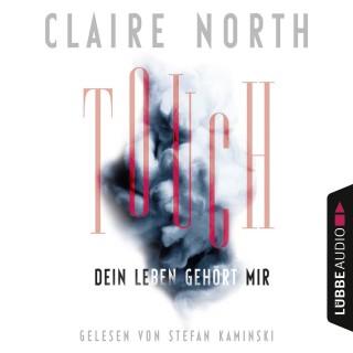Claire North: Touch - Dein Leben gehört mir