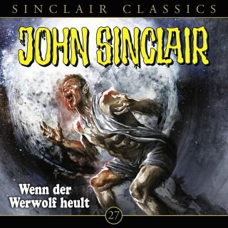 Jason Dark: John Sinclair, Classics, Folge 27: Wenn der Werwolf heult