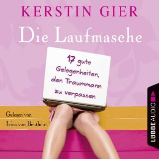 Kerstin Gier: Die Laufmasche - 17 gute Gelegenheiten, den Traummann zu vergessen