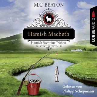 M. C. Beaton: Hamish Macbeth fischt im Trüben - Schottland-Krimis 1