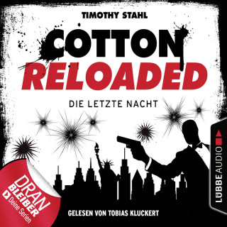 Timothy Stahl: Jerry Cotton, Cotton Reloaded, Die letzte Nacht (Serienspecial)