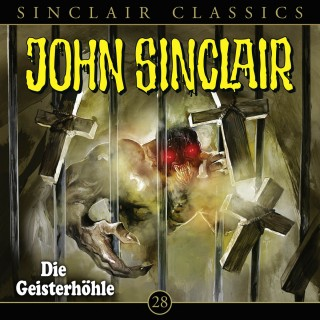 Jason Dark: John Sinclair, Classics, Folge 28: Die Geisterhöhle