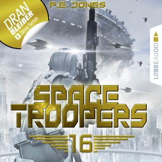 P. E. Jones: Space Troopers, Folge 16: Ruhm und Ehre (Ungekürzt)