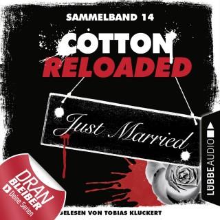 Linda Budinger, Nadine Buranaseda, Peter Mennigen: Jerry Cotton, Cotton Reloaded, Sammelband 14: Folgen 40-42 (Ungekürzt)