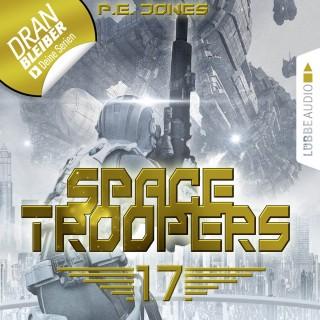 P. E. Jones: Blutige Ernte - Space Troopers, Folge 17 (Ungekürzt)
