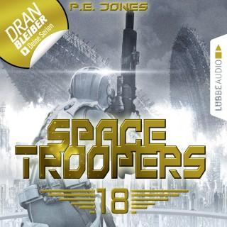 P. E. Jones: In Ewigkeit - Space Troopers, Folge 18 (Ungekürzt)