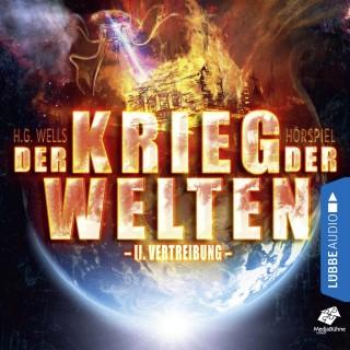 H.G. Wells: Vertreibung - Der Krieg der Welten, Teil 2