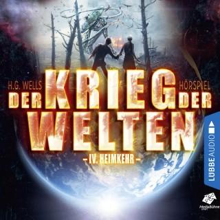 H.G. Wells: Heimkehr - Der Krieg der Welten, Teil 4